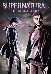 Supernatural: The Anime Series [DVD]