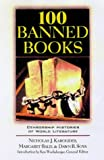 100 Banned Books: Censorship Histories of World Literature (0816040591) by Nicholas J. Karolides