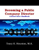 img - for Becoming a Public Company Director (Board Guru Handbook) book / textbook / text book