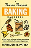 Cover of The Basic Basics Baking Handbook by Marguerite Patten 1904010113