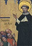 Saints in Art (Guide to Imagery Series) (0892367172) by Rosa Giorgi
