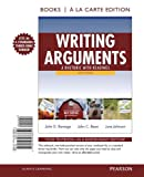 Writing Arguments: A Rhetoric with Readings, Books a la Carte Edition (9th Edition) (0205238653) by Ramage, John D.