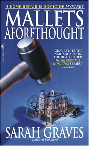 Mallets Aforethought (Home Repair Is Homicide Mysteries)