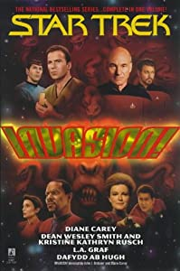 Invasion! Omnibus (Star Trek: All) by Kristine Kathryn Rusch, L.A. Graf, Dafydd Ab Hugh and Diane Carey