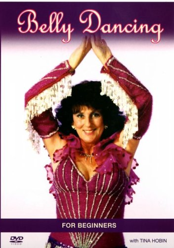 Belly Dancing For Beginners With Tina Hobin [DVD]