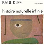 Histoire naturelle infinie, tome 2 (French Edition) (2249250197) by Klee, Paul