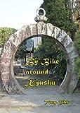 By Bike around Kyushu