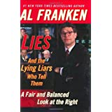 Lies and the Lying Liars Who Tell Them ~ Al Franken