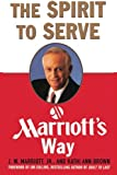 Book cover for The Spirit to Serve Marriott's Way