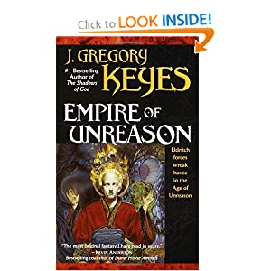 Empire of Unreason (The Age of Unreason, Book 3) by J. Gregory Keyes