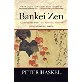 Bankei Zen: Translations from the Record of Bankei ~ Bankei