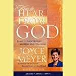How to Hear From God: Learn to Know His Voice and Make Right Decisions | Joyce Meyer
