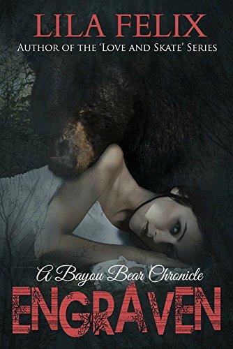Engraven (Bayou Bear Chronicles Book 3) PDF
