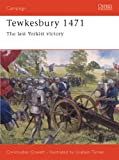 Tewkesbury 1471: The Last Yorkist Victory (Campaign) (1841765147) by Gravett, Christopher