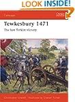 Tewkesbury 1471: The Last Yorkist Vic...