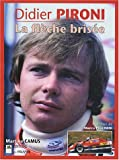 Didier Pironi : La flche brise