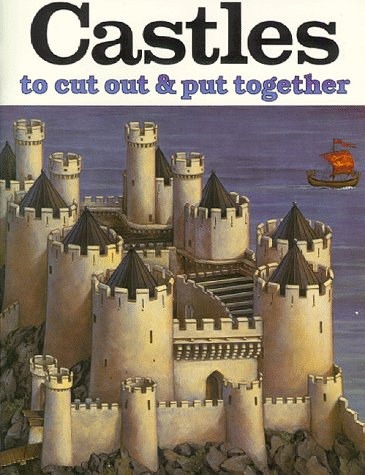 Castles to Cut Out and Put Together, J. K. Anderson