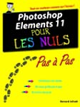 Photoshop Elements 11 Pas � pas pour...