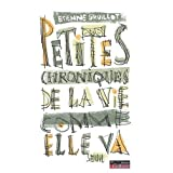Petites chroniques de la vie comme elle vapar Etienne Gruillot