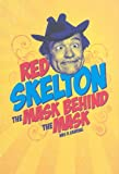img - for Red Skelton: The Mask Behind the Mask book / textbook / text book
