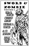 img - for Sword and Zombie: Volume 1 book / textbook / text book