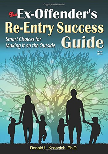 The Ex-Offender's Re-Entry Success Guide: Smart Choices for Making It on the Outside PDF