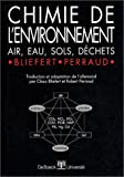 Chimie de l'environnement : Air, eau, sols, dchets