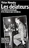 echange, troc Victor S Navasky - Les délateurs