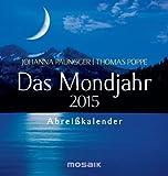 Das Mondjahr 2015: Abreißkalender