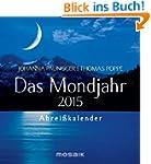Das Mondjahr 2015: Abrei�kalender