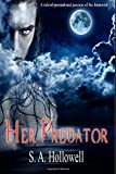 img - for Her Predator: A tale of pursual and passion of the Immortal (The Black Hart Series) (Volume 1) book / textbook / text book