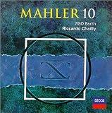 Mahler: Symphony no 10 / Chailly, RSO Berlin