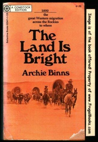 The Land Is Bright, Archie Binns