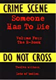 img - for Someone Has To Die Volume Four - The E-book book / textbook / text book