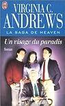 La Saga de Heaven, tome 4 : Un visage du paradis par Virginia C. Andrews