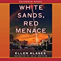 White Sands, Red Menace (       UNABRIDGED) by Ellen Klages Narrated by Julie Dretzin