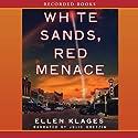 White Sands, Red Menace (       UNABRIDGED) by Ellen Klages Narrated by Julie Dretzin