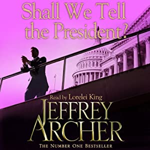 Shall We Tell the President Audiobook