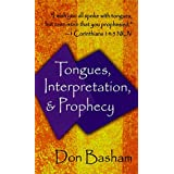 Tongues Interpretation and Prophecy