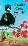 Charlie Crow Sorts It! Jean Kellly