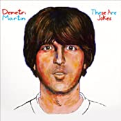 These Are Jokes | [Demetri Martin]