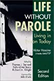 img - for Life Without Parole: Living in Prison Today book / textbook / text book