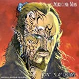 Lost in My Dreams By Medicine Man (2006-07-28)