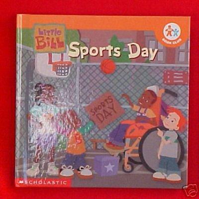 Little Bill - Sports Day (Nick Jr. Book Club)