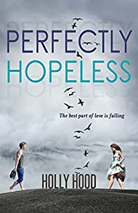 Perfectly Hopeless by Holly Hood ebook deal