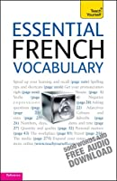 Essential French Vocabulary: Teach Yourself (Teach Yourself Language Reference) (English Edition)