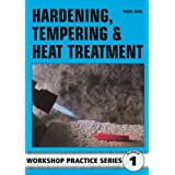 Hardening. Tempering and Heat Treatment (Workshop Practice) by Cain. Tubal ( 1998 ) Paperback