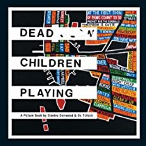 Free Dead Children Playing: A Picture Book (Radiohead) Ebook & PDF Download