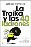 img - for La Troika y los 40 ladrones book / textbook / text book