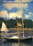 The Impressionists at Argenteuil (0894682490) by Paul Hayes Tucker